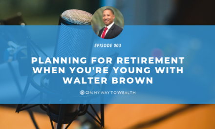 Planning for Retirement When You're Young