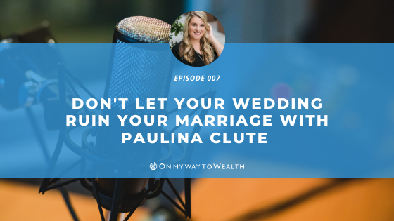 Don't Let Your Wedding Ruin Your Marriage (Podcast)