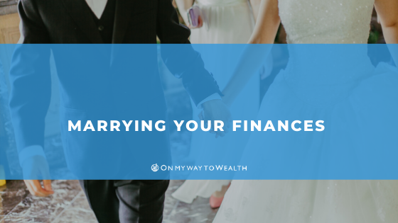 Marrying Your Finances (Blog)