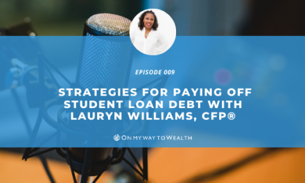 Strategies for Paying Off Your Student Loan Debt (Podcast)