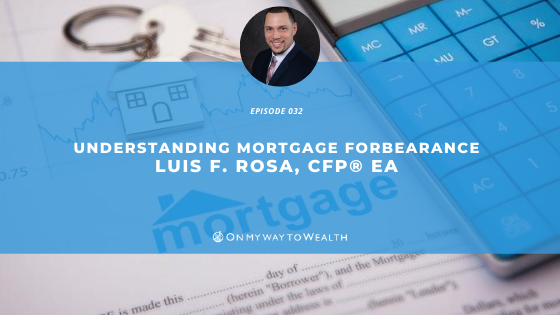 Understanding Mortgage Forbearance (Podcast)