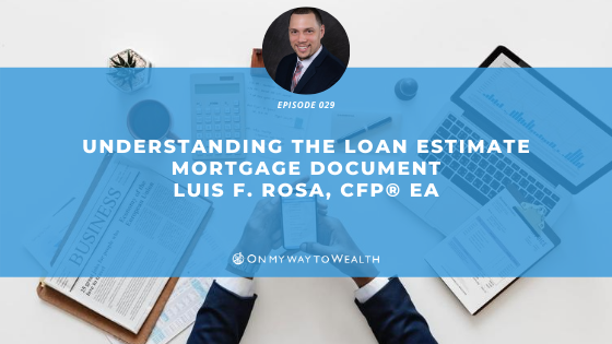 Understanding The Loan Estimate Mortgage Document (Podcast)