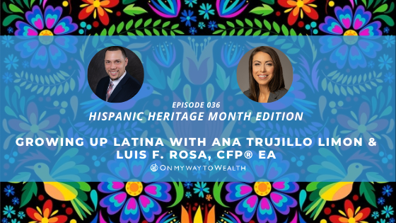 Growing Up Latina with Ana Trujillo Limon (Podcast)