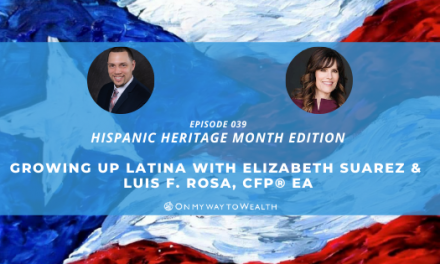 Growing Up Latina with Elizabeth Suarez (Podcast)