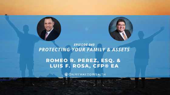 Protecting Your Family & Your Assets (Podcast)