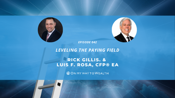 Leveling The Paying Field with Rick Gillis (Podcast)