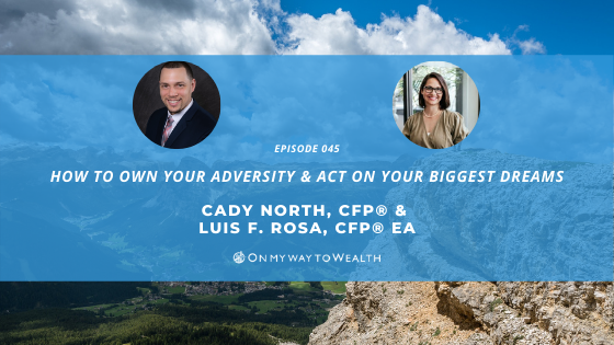 How To Own Your Adversity & Act On Your Biggest Dreams (podcast)