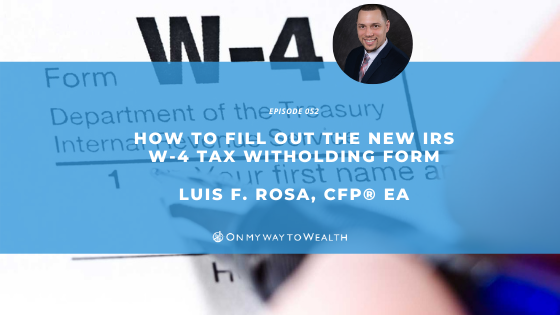 How To Fill Out the New IRS W-4 Tax Withholding Form