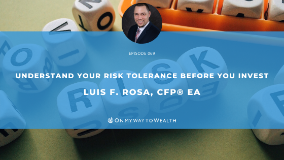 Understand Your Risk Tolerance Before You Invest